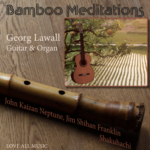 Lawall - Bamboo Meditation