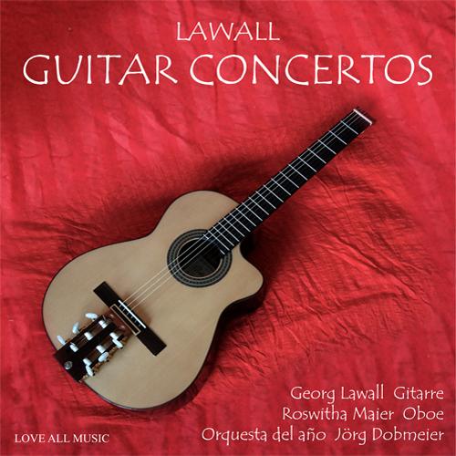 Lawall - Konzerte für Gitarre und Orchester