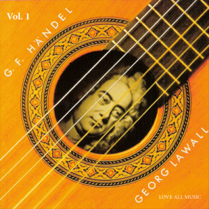 Lawall plays Händel Vol. I