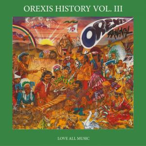 OREXIS HISTORY Vol. III