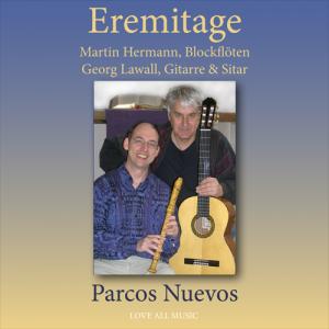 Eremitage - Martin Hermann, Blockflöte und Georg Lawall, Gitarre