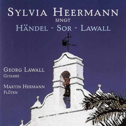 Sylvia Heermann singt Händel, Sor und Lawall