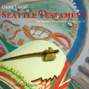 Lawall, Seattle Testament