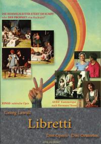 Georg Lawall, Opernlibretti